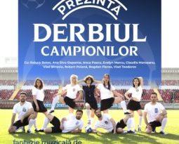 """DERBIUL CAMPIONILOR""  DESCHIDE STAGIUNEA DE EXTERIOR 2019"